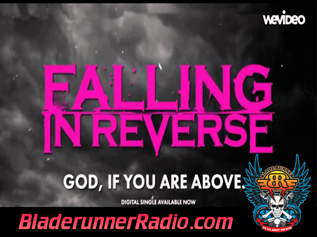 Falling In Reverse - God If You Are Above