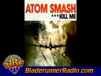 Atom Smash - kill me - pic 0 small