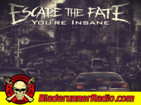 Escape The Fate - youre insane - pic 0 small