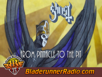 Ghost - from the pinnacle to the pit - pic 5 small