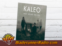 Kaleo - way down we go - pic 9 small