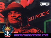 Kid Rock - somebodys gotta feel this - pic 4 small