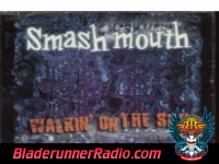 Smashmouth - walkin on the sun - pic 2 small