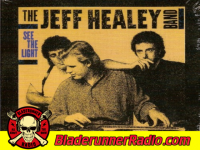 The Jeff Healey Band - nice problem to have - pic 3 small