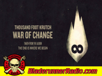 Thousand Foot Crutch - war of change - pic 0 small