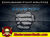 Thousand Foot Krutch - rawkfist - pic 3 small