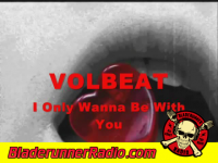 Volbeat - i only wanna be with you - pic 2 small