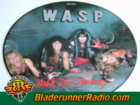 Wasp - i wanna be somebody - pic 1 small