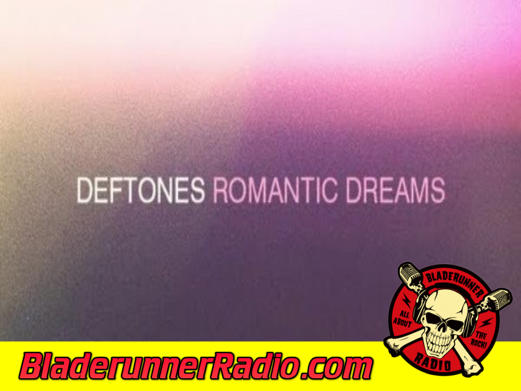 Deftones - Romantic Dreams (image 2)