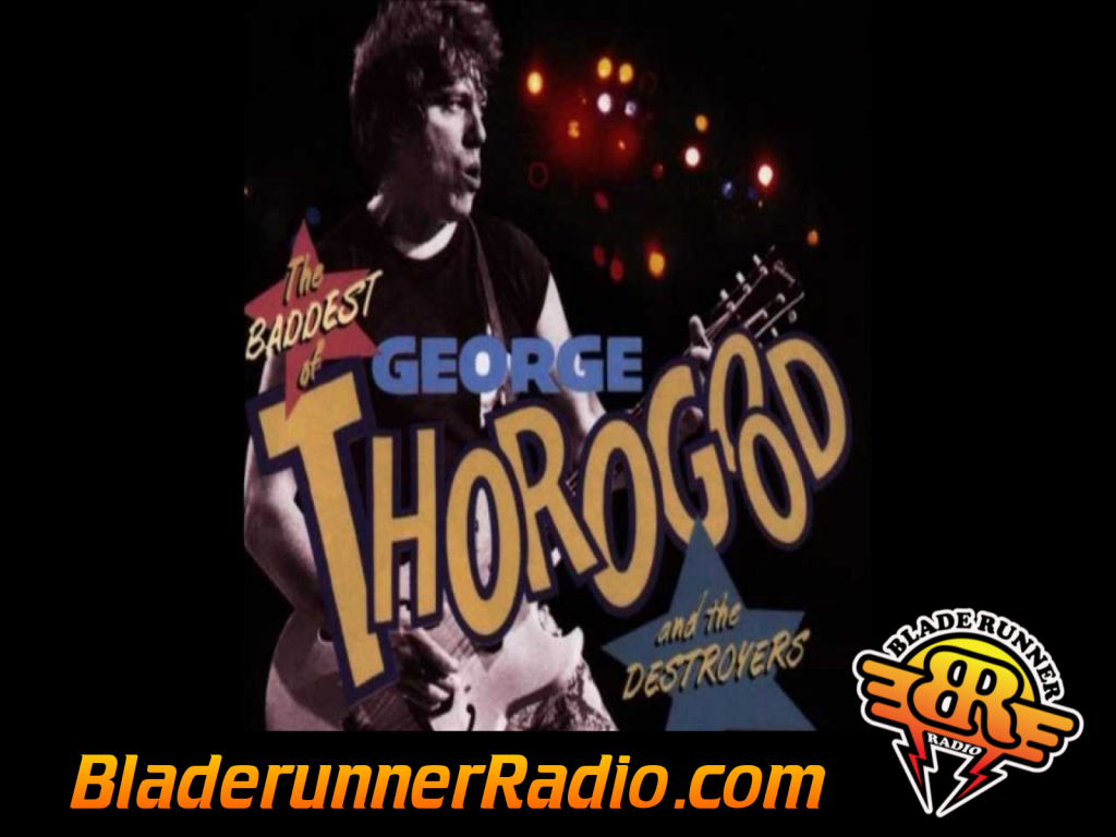 George Thorogood - I Drink Alone (image 5)