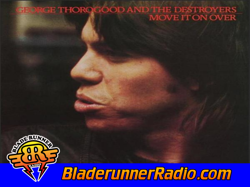 George Thorogood - Move It On Over (image 1)