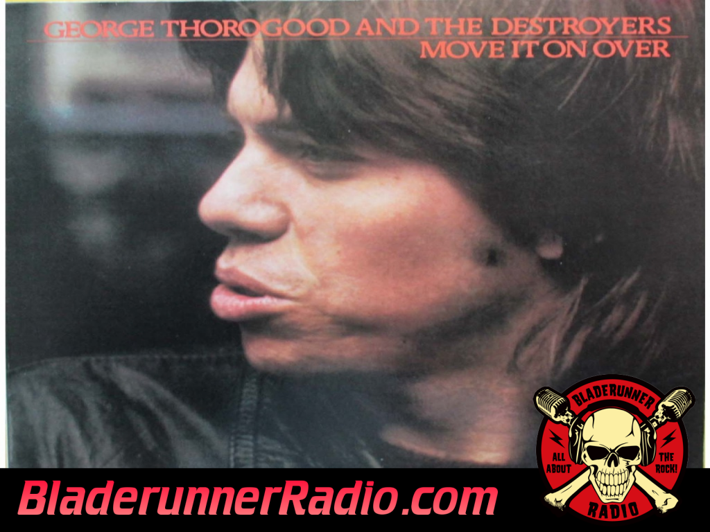 George Thorogood - Move It On Over (image 5)