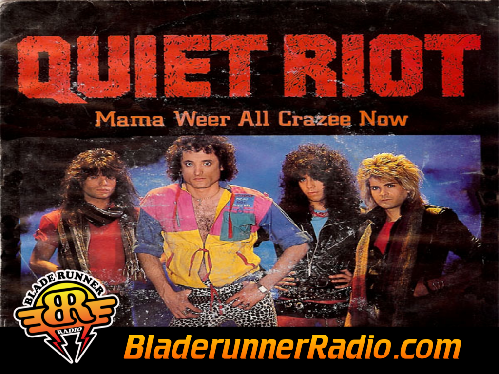 Quiet Riot - Mama Weer All Crazee Now (image 1)