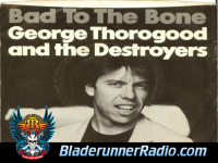 George Thorogood - bad to the bone - pic 7 small