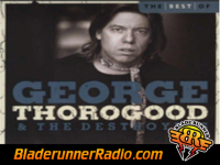 George Thorogood - bad to the bone - pic 8 small