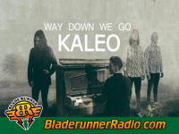 Kaleo - way down we go - pic 1 small