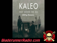 Kaleo - way down we go - pic 3 small
