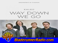 Kaleo - way down we go - pic 5 small