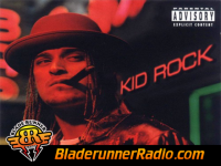Kid Rock - i got one for ya - pic 0 small