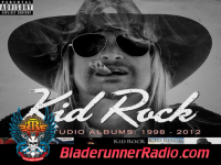 Kid Rock - i got one for ya - pic 4 small