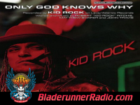 Kid Rock - only god knows why - pic 0 small