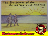 Presidents Of The United States - video killed the radio star - pic 1 small
