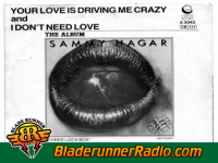 Sammy Hagar - your love is driving me crazy - pic 6 small