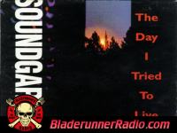 Soundgarden - the day i tried to live - pic 0 small