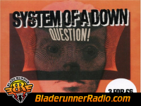 System Of A Down - question - pic 7 small