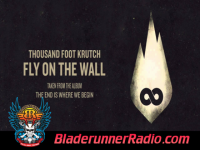 Thousand Foot Krutch - fly on the wall - pic 0 small