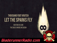 Thousand Foot Krutch - let the sparks fly - pic 0 small