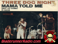 Three Dog Night - momma told me not to come - pic 0 small