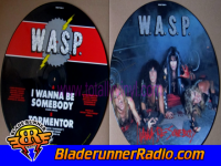 Wasp - i wanna be somebody - pic 5 small